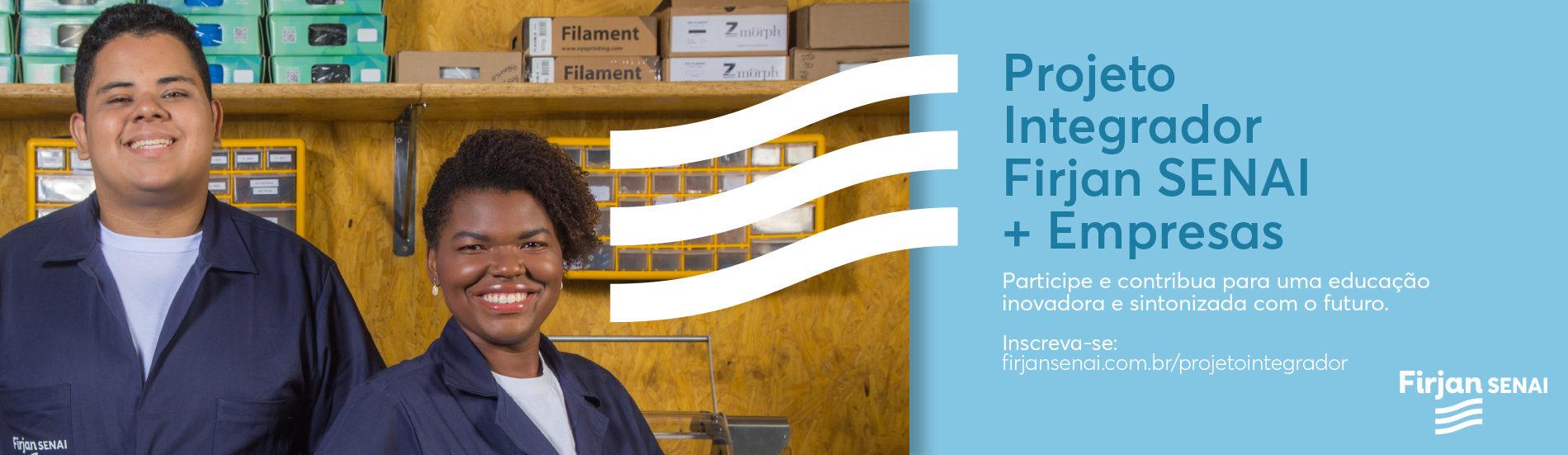 Projeto Integrador Firjan SENAI + Empresas: Inscreva seu desafio